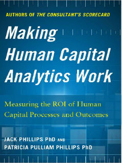 Making Human Capital Analytics Work - ROI Institute